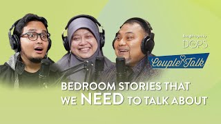Bedroom Stories That We NEED to Talk About | Ustaz Zulfikfli + Dr. Harlina