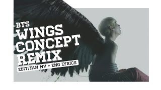 ► BTS (방탄소년단) | 'Wings Shortfilm Remix' | Edit & Lyrics