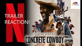 Concrete Cowboy Trailer Reaction!.