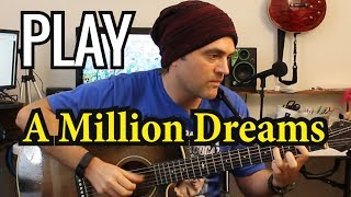 How to play A Million Dreams on guitar by Pink - Greatest Showman - Guitar tab