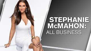 Stephanie McMahon: All Business (WWE Network Collection intro)