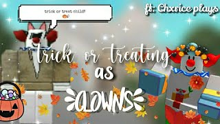Trick or treating as clowns | ft: Chxrice Plays |Roblox Bloxburg