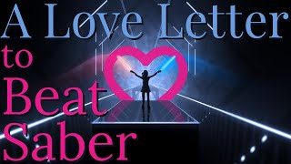 A Love Letter to Beat Saber