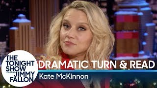 Dramatic Turn and Read with Kate McKinnon