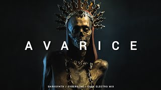 Darksynth / Cyberpunk / Dark Electro Mix 'AVARICE'