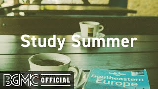 Study Summer: Sweet Bossa Nova Music - Positive Study Jazz for Good Mood Summer