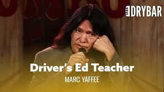 Driver's Ed Teacher. Marc Yaffee - Full Special