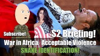 War in Africa, Poisonous Snakes and Acceptable Violence: S2 Dump