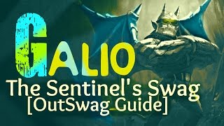 AP Galio : The Sentinel's Swag [OutSwag Guide #5]