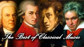 The Best of Classical Music 🎻 Mozart, Beethoven, Bach, Chopin, Vivaldi 🎹 Most Famous Classic Pieces