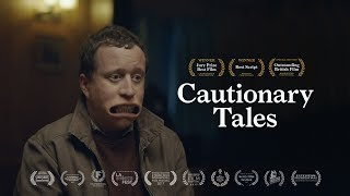 Cautionary Tales (Award Winning Short Film)
