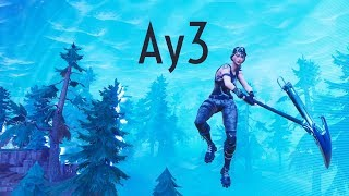 Ay3 | Fortnite Montage
