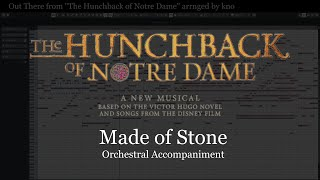 "Made of Stone from ""The Hunchback of Notre Dame"" Orchestral Accompaniment arranged by kno"