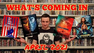 What's Coming in April 2021