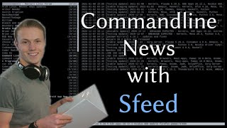 Sfeed - news in the terminal with minimalism