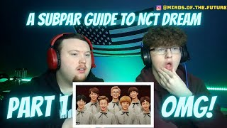 """A Subpar Guide To NCT DREAM"" 