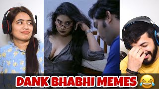 Dank Indian Memes #60 | Bhabhi Memes🤣🤣 | Indian Memes Compilation Reaction | The Tenth Staar