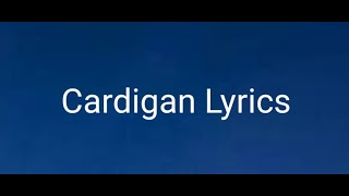 Taylor Swift | Cardigan Lyrics