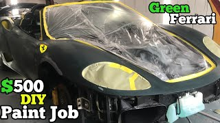 Getting a $500 Full Paint Job on my Worn Out, Salvage Ferrari (DIY in Home Garage)