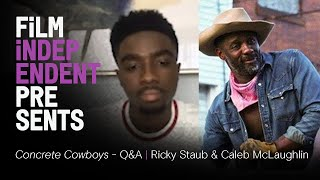 CONCRETE COWBOY (Netflix) - Q&A | Caleb McLaughlin, Ricky Staub | Film Independent Presents