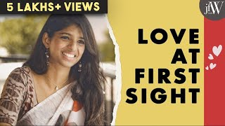 Love At First Sight | Ft.Dipshi Blessy & Naren | Tamil Short Film | JFW ORIGINALS