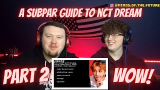 """A Subpar Guide To NCT DREAM"" *PART 2* 