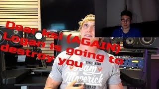 Reacting to LOGAN PAUL dear KSI (AGAIN)