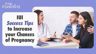 10 Tips for a Successful IUI Procedure
