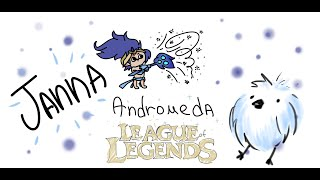 League of Legends ・Andromeda Janna montage