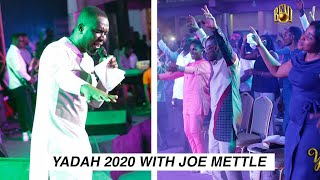 JOE METTLE MINISTRATION AT YADAH 2020