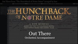 "Out There from ""The Hunchback of Notre Dame"" Orchestral Accompaniment arranged by kno"