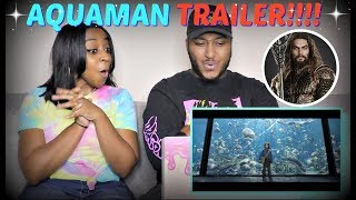 """Aquaman"" - Official Trailer REACTION!!!"