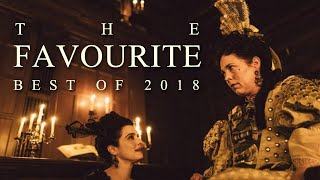 The Favourite - 2018's BEST Film