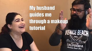 My Husband Guides Me Through a Makeup Tutorial - Amanda The Beauty Pro